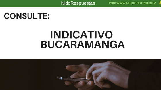 Indicativo Bucaramanga